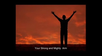 Your Strong and Mighty Arms