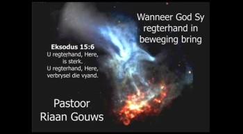Soteria - Wanneer God Sy regterhand in beweging bring