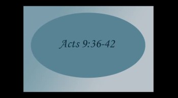 Acts 9: 36-42