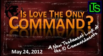 Is Love the Only Command?