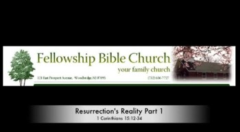 Resurrection's Reality Part 1