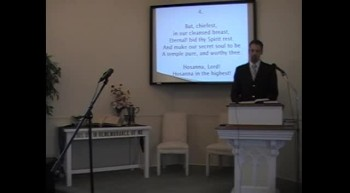 "Congregational Hymn: ""Hosanna to the Living Lord,"" First OPC Perkasie, PA 5/27/12"