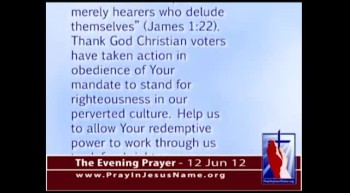 The Evening Prayer - 12 Jun 12 - Washington State Voters Can Block 'Gay' Marriage