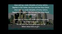 Jesus Said Go!
