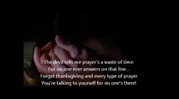 The Devil Hates Prayer