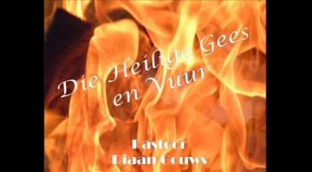 Soteria - Die Heilige Gees en Vuur