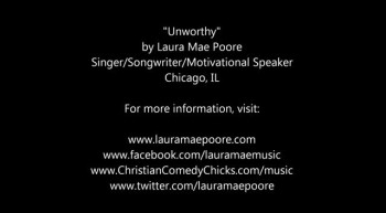 Singer Songwriter Speaker- Laura Mae Poore Unworthy