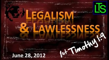 Legalism and Lawlessness