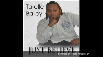 TARELLE BAILEY: Just Believe - Official Radio Edit