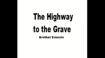 The Highway to the Grave