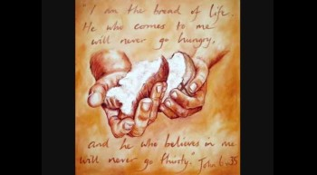Jesus, The Bread of Life message