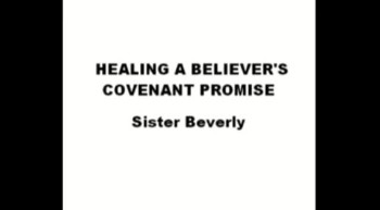 Healing A Believer's Covenant Promise