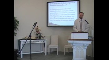 "Catechism: ""The Tenth Commandment,"" Rev. R. Scott MacLaren, 7/08/12"