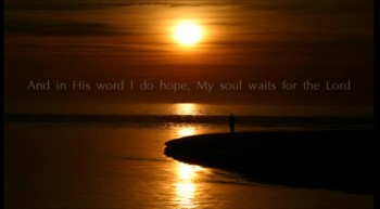 Psalm 130 Scripture Song - I Wait for the Lord