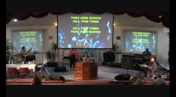 Trinity Church Worship 7-8-12 Part-1