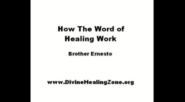 How the word of healing work