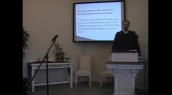 "Catechism: ""No One's Perfect!"" R. Scott MacLaren, First OPC Perkasie, PA 7/22/12"