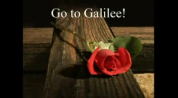 Go to Galilee - 4/8/2012