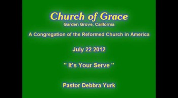 Church of Grace Sermon from July 22 2012.