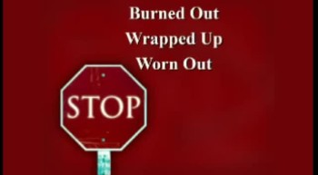 The Snare of Burnout - 4/15/2012