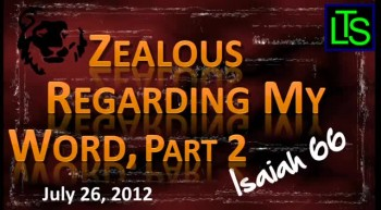 Zealous For My Word, Part 2