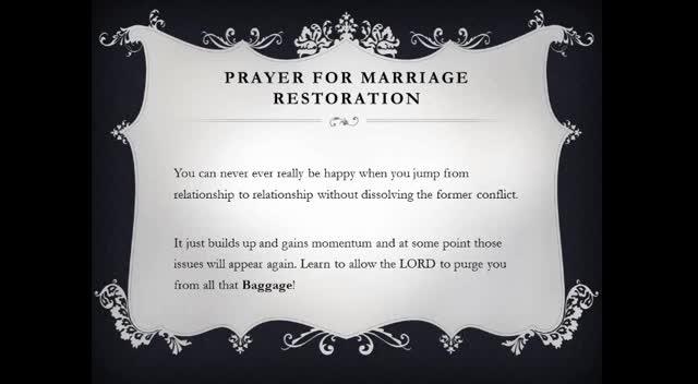 Marriage Links - Prayer For Marriage Restoration - By DeBorrah K. Ogans