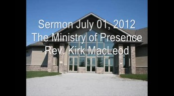 The Ministry of Presence