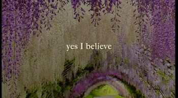 I Do Believe - Video