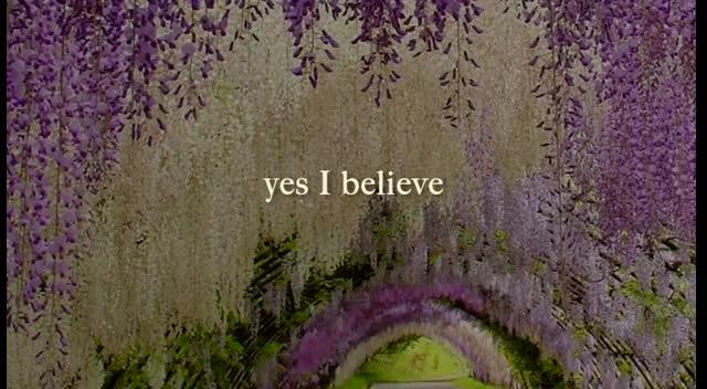 I Do Believe - Video