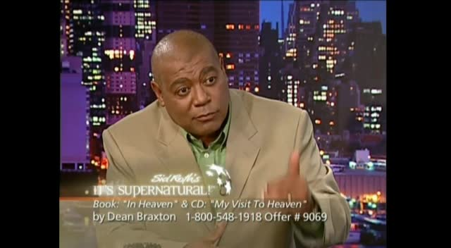 Went to Heaven and Came Back - Dean Braxton / Sid Roth (Heaven Visit Real Story)