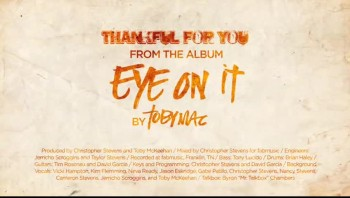 tobymac - Thankful for You (The Official Lyric Video)