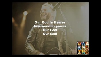 Chris Tomlin - Our God (Slideshow With Lyrics)