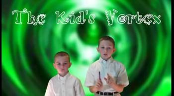 Kid's Vortex - Prayer 9-2-2012
