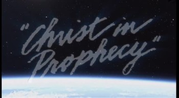 Christ in Prophecy - New Intro
