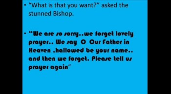 JESUS REGRETS GIVING THE LORDS PRAYER!