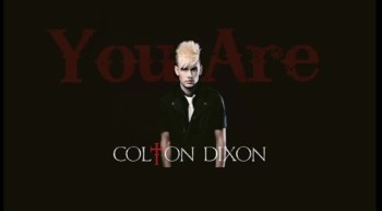 Colton Dixon - You Are (Debut Single) 2012