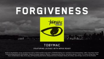 TobyMac - Forgiveness (feat. Lecrae) [Official Lyric Video]