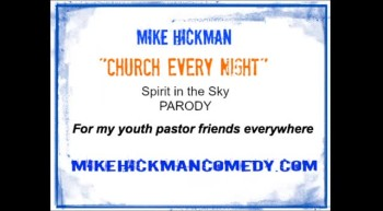 """Church Every Night"" by Mike Hickman"