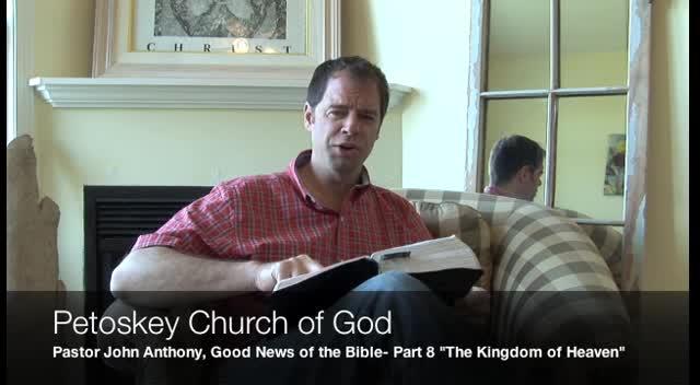 Good News of the Bible- Part 8: Heaven