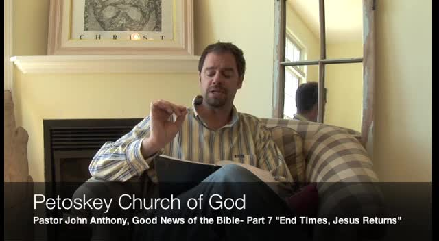 Good News of the Bible- Part 7: Jesus will Return