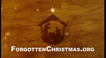 2.7 Billion Without Christ - Forgotten Christmas - 2010