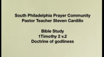 SPPC Bible Study - 1Tim 2:2 Doctrine of godliness
