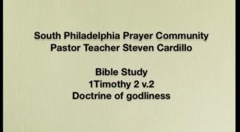 SPPC Bible Study - 1Tim 2:2 Doctrine of godliness