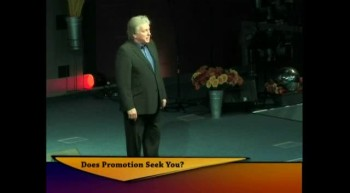 Pastor Gary Bryden: Does Promotion Seek You? Part 1
