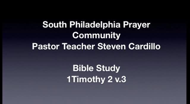 SPPC Bible Study - 1 Timothy 2 v.3