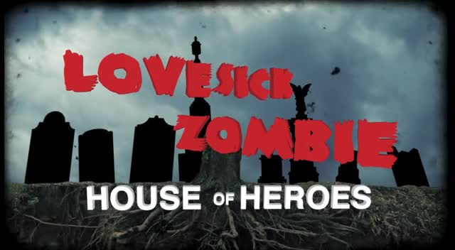 House of Heroes - Lovesick Zombie (Lyric Video)