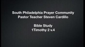 SPPC Bible Study - 1 Timothy 2, v.4