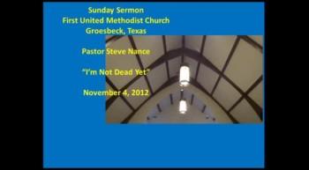 FUMC Groesbeck Sermon - 11/04/2012