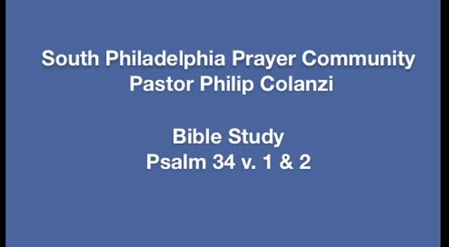 SPPC Bible Study - Psalm 34 v. 1  2
