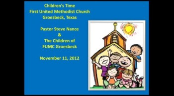 FUMC Children's Time - 11/11/2012